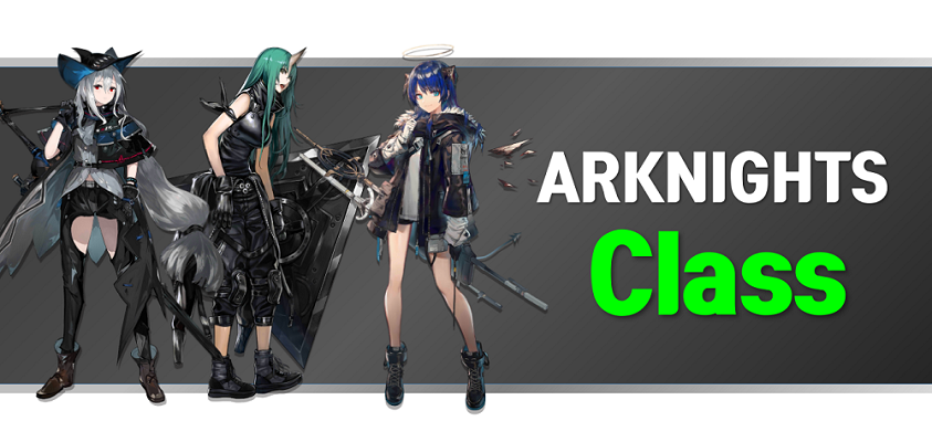 Arknights class guide and wiki