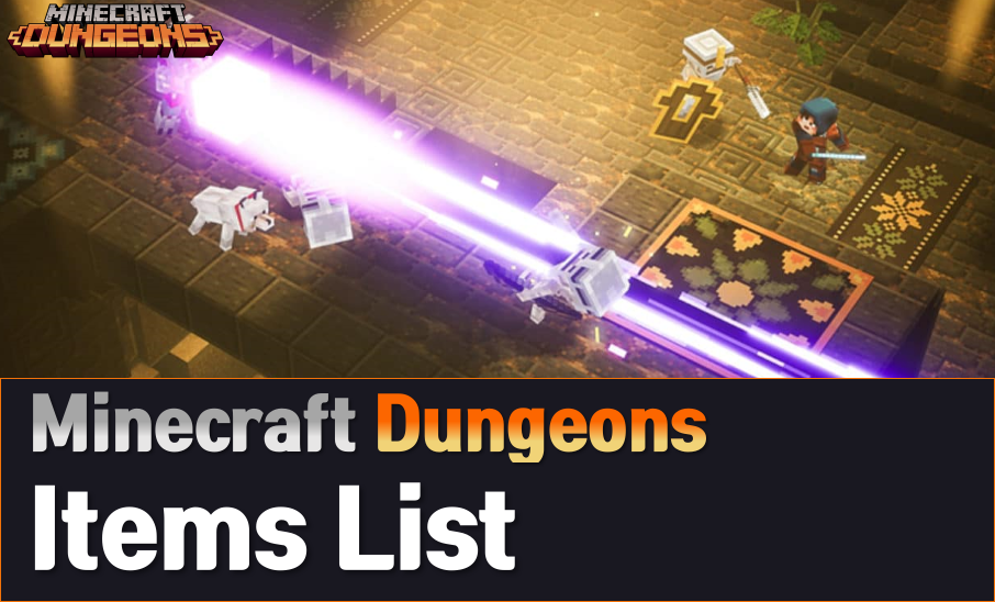 Minecraft Dungeons Items List & Guide