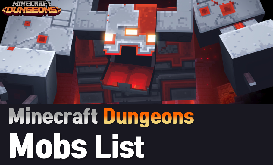 Minecraft Dungeons Mobs (Enemies) and Boss List & Wiki