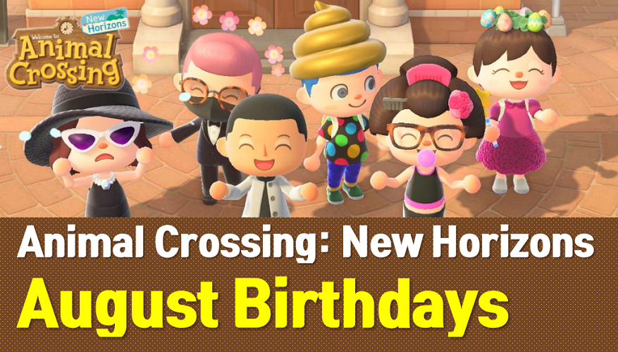 Animal Crossing New Horizons August Birthdays List and Guide (ACNH Wiki)