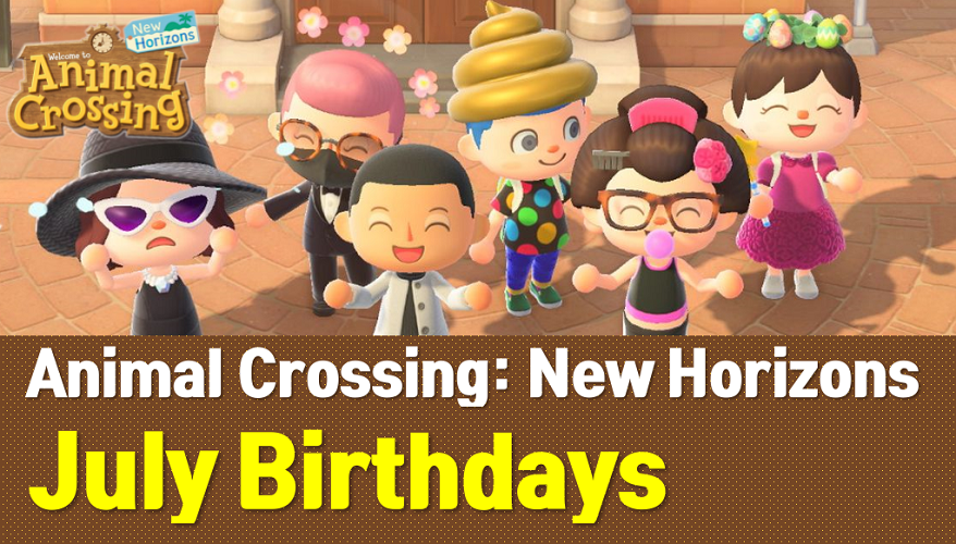 Animal Crossing New Horizons July Birthdays List and Guide (ACNH Wiki)