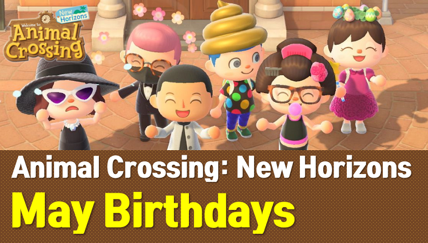 animal crossing villagers birthdays may