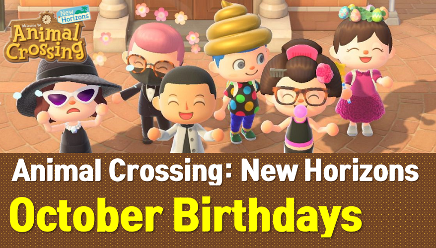 Animal Crossing New Horizons October Birthdays List and Guide (ACNH Wiki)