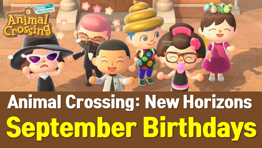 Animal Crossing New Horizons September Birthdays List and Guide (ACNH Wiki)