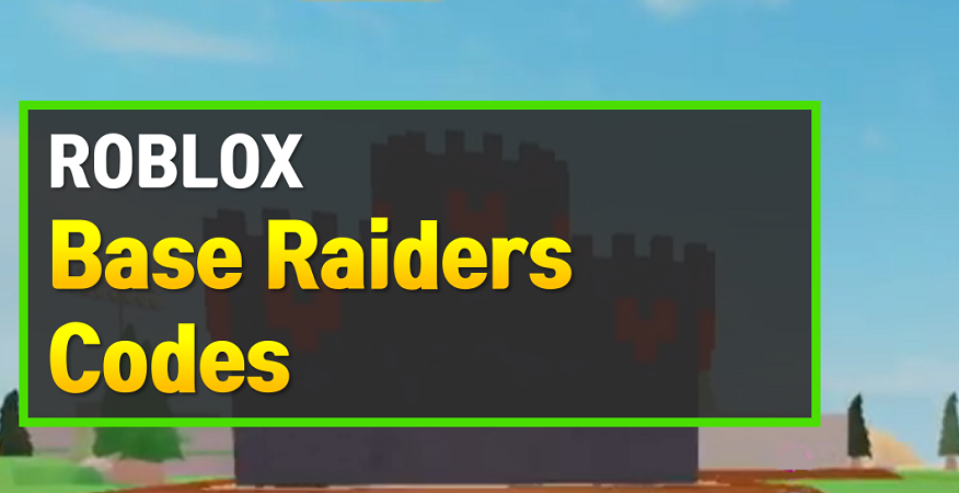 Roblox Base Raiders Codes
