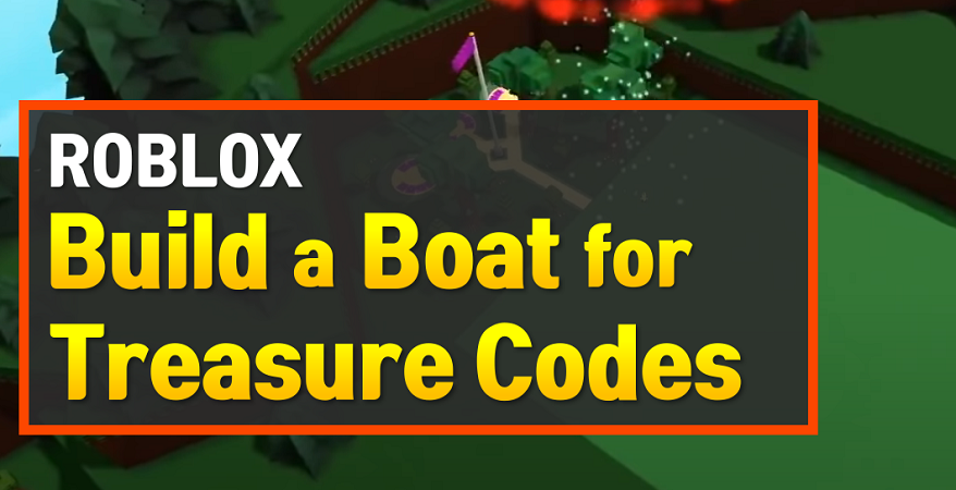 Roblox Build a Boat for Treasure Codes