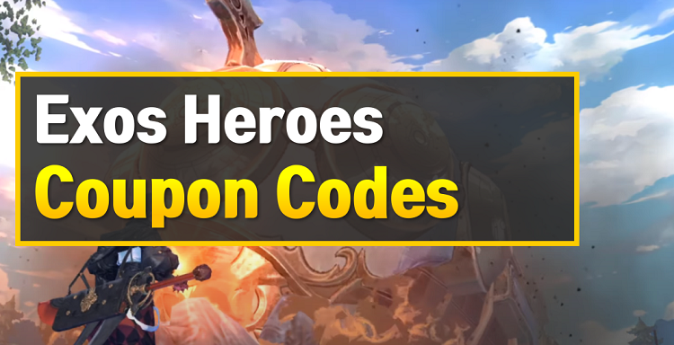 Exos Heroes Coupon Codes (Gift Code)