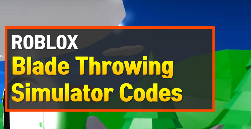 Roblox Blade Throwing Simulator Codes