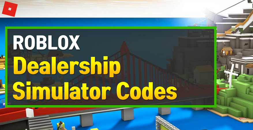Roblox Dealership Simulator Codes