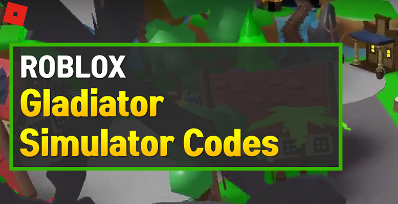 Roblox Gladiator Simulator Codes