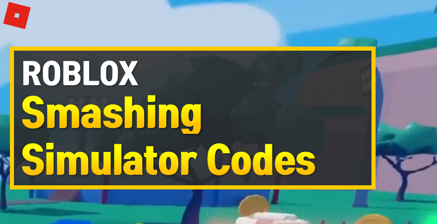 Roblox Smashing Simulator Codes