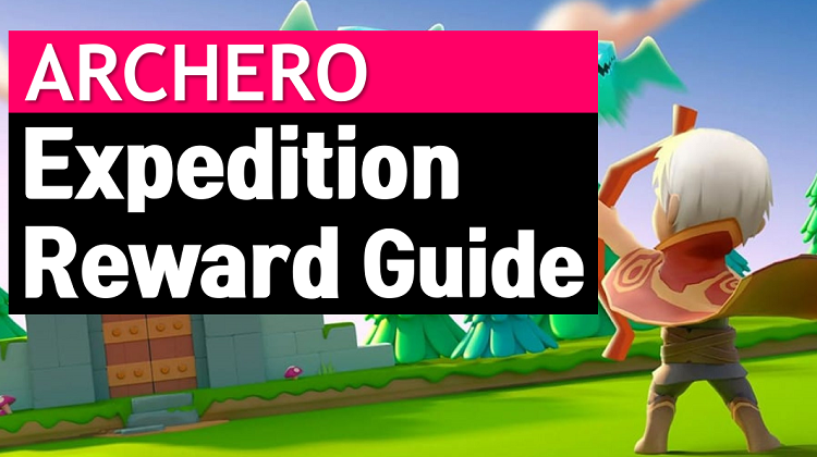 Archero Expedition Mode Reward Guide and Wiki