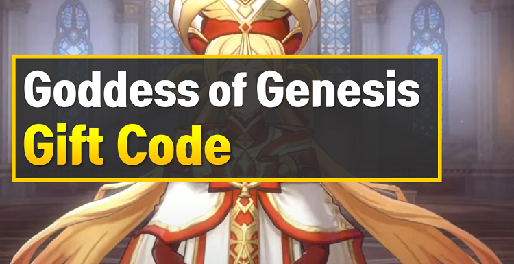 Goddess of Genesis Gift Code (Free Coupon)