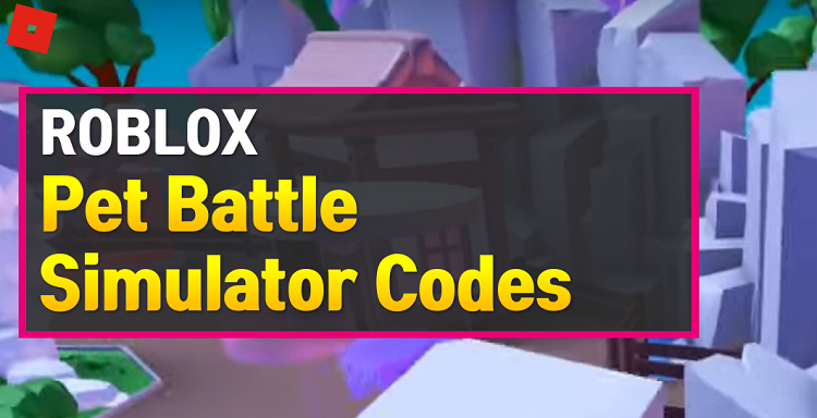 Roblox Pet Battle Simulator Codes
