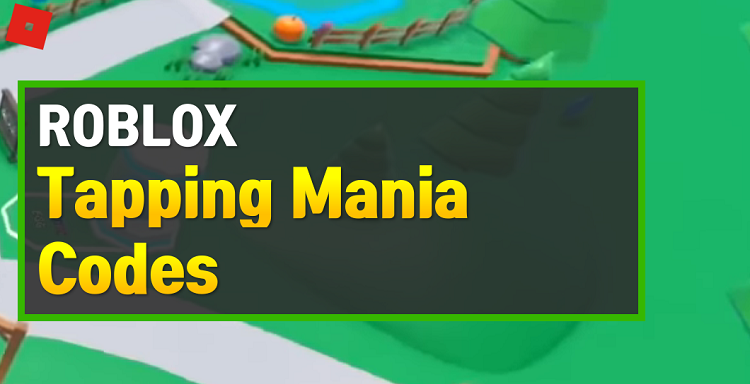 Roblox Tapping Mania Codes