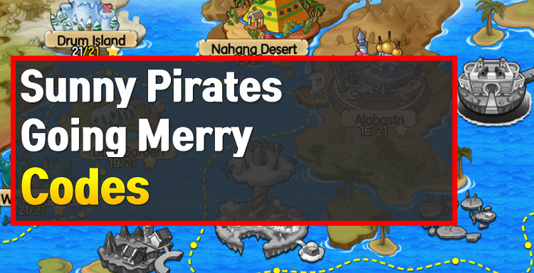 Sunny Pirates Going Merry Codes