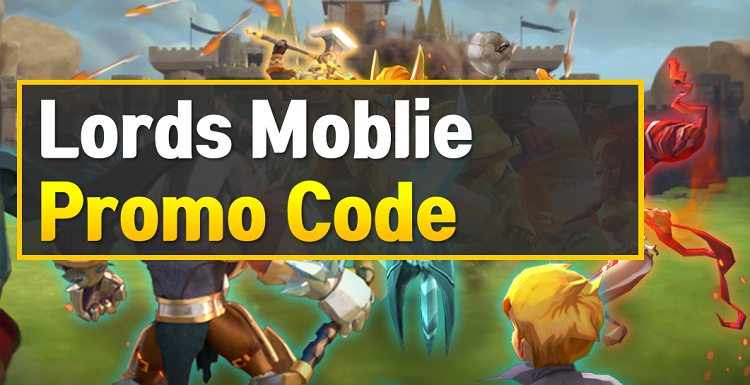 Lords Mobile Promo Code & Coupon (November 2020) - OwwYa