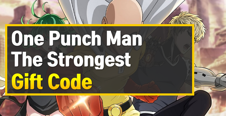 One Punch Man The Strongest Gift Code