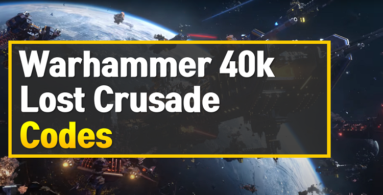 Warhammer 40k Lost Crusade Codes