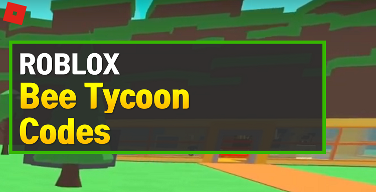 Roblox Bee Tycoon Codes