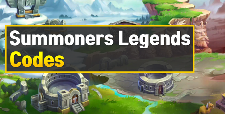 Summoners Legends Codes