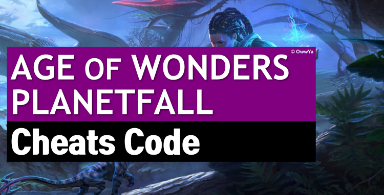 Age of Wonders Planetfall Cheats & Console Commands