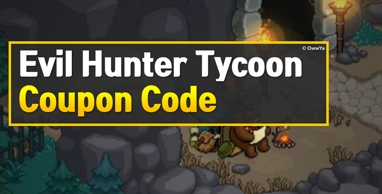 Evil Hunter Tycoon Coupon Code