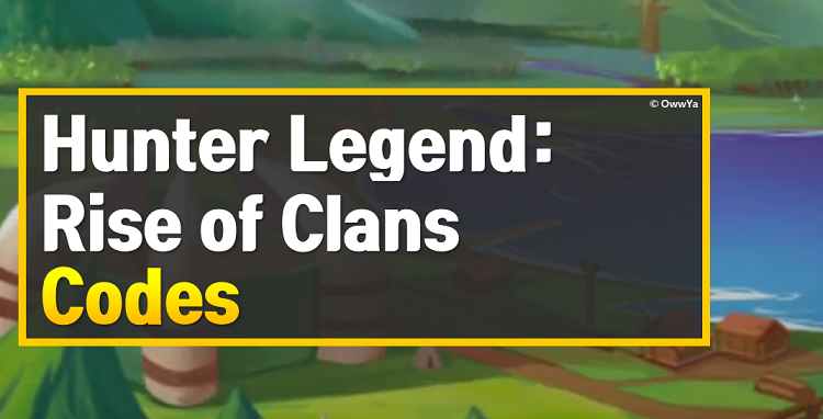 Hunter Legend Rise of Clans Codes