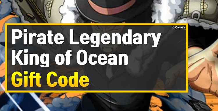 Pirate Legendary King of Ocean Codes