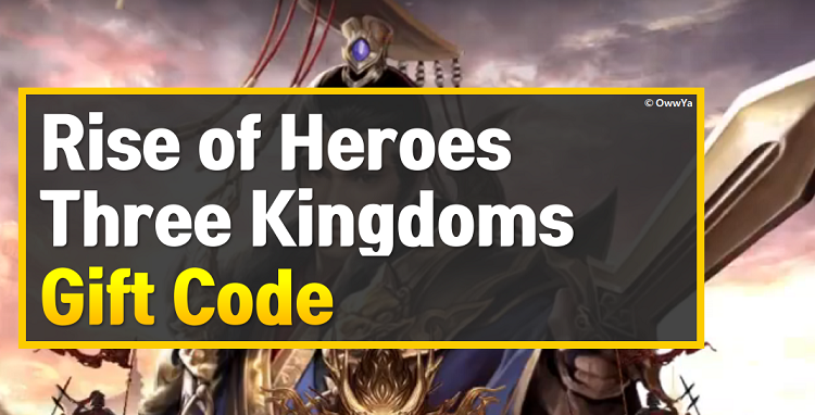 Rise of Heroes Three Kingdoms Gift Code