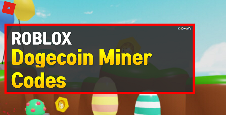 Roblox Dogecoin Miner Codes