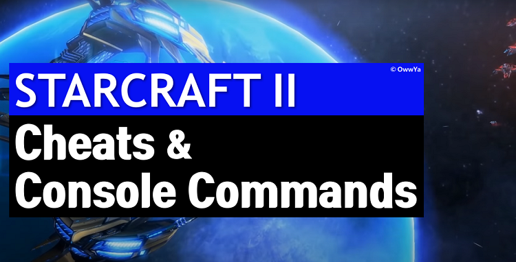 Starcraft 2 Cheats Codes & Console Commands
