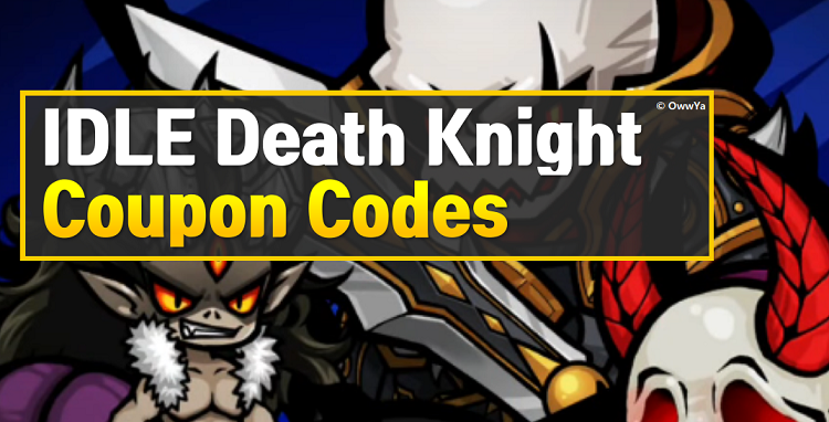 IDLE Death Knight Coupon Codes