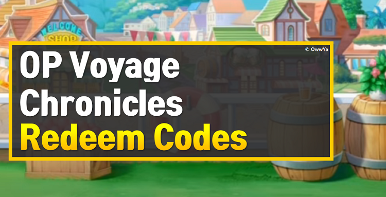 OP Voyage Chronicles Codes