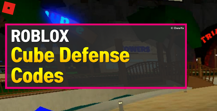 Roblox Cube Defense Codes