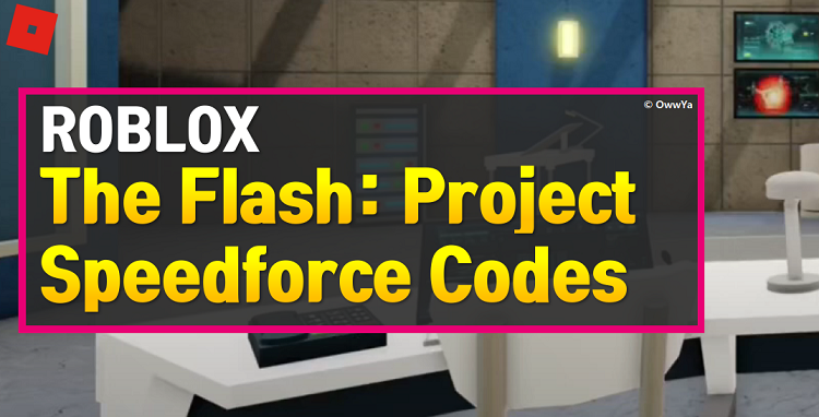 Roblox The Flash Project Speedforce Codes