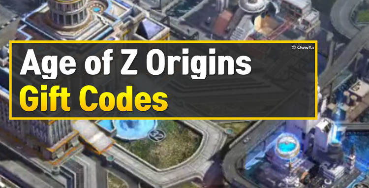 Age of Z Origins Gift Codes