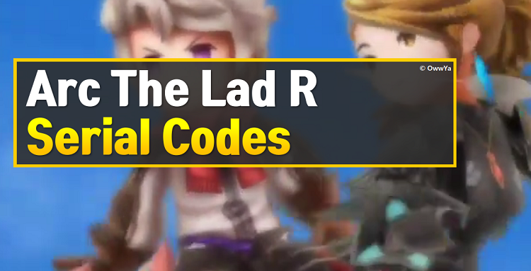 Arc The Lad R Serial Codes