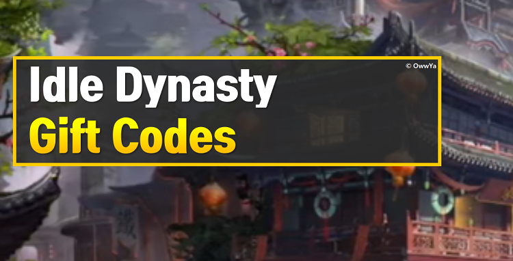 Idle Dynasty Gift Codes
