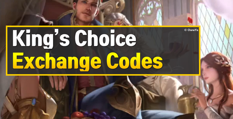 King's Choice Exchange Codes