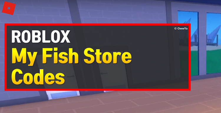 Roblox My Fish Store Codes