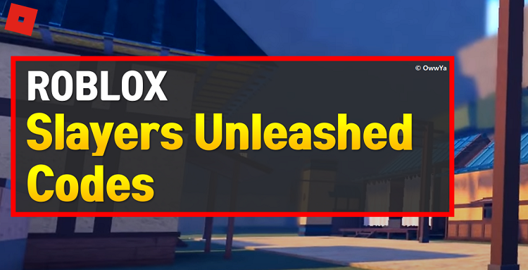 Roblox Slayers Unleashed Codes